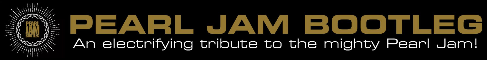 Pearl Jam Bootleg – An electric tribute to the mighty Pearl Jam!